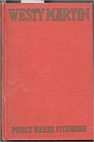 Westy Martin Percy Keese Fitzhugh Richard A Holberg Amazon