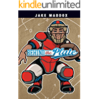 Behind the Plate (Jake Maddox Sports Stories)