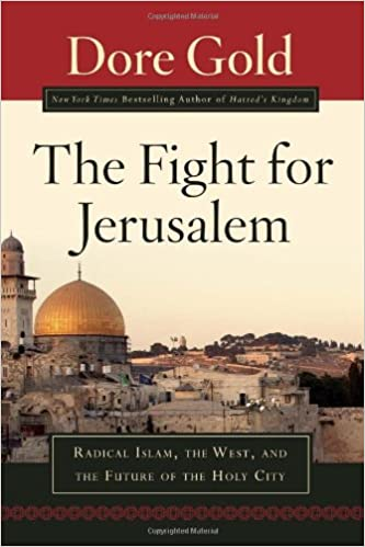 The Fight for Jerusalem: Radical Islam, The West, and The