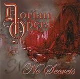 No Secrets by Dorian Opera (2013-05-04)