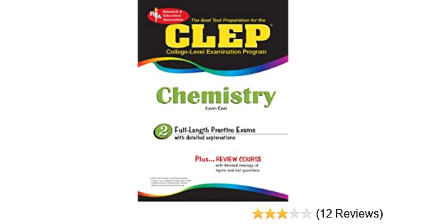 Amazoncom Clep Chemistry Clep Test Preparation Ebook Kevin Reel