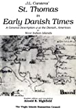 St. Thomas in Early Danish Times, Carstens, Johan L., 1886007047