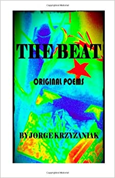 The Beat: Original Poems and Art