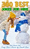 #6: 300 Best Jokes for Kids: One-Liners and Funny Short Stories