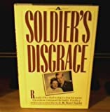 A Soldier's Disgrace, Don J. Snyder, 0899091393