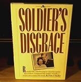 A Soldier's Disgrace