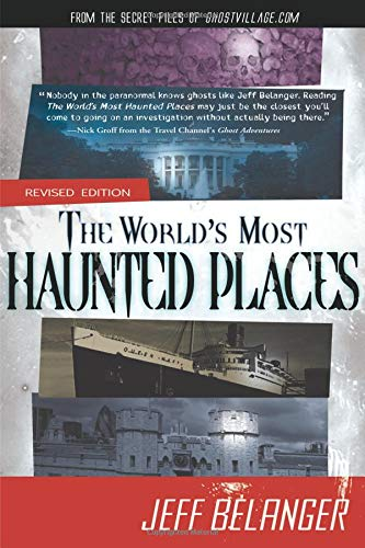 Free Haunted House Music - The World's Most Haunted Places, Revised Edition: From the Secret Files of Ghostvillage.com