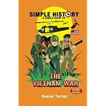Simple History: Vietnam War