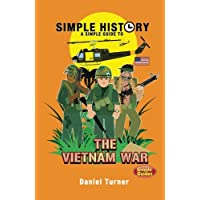Simple History: Vietnam War