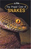 The Proper Care of Snakes, Armin Geus, 0866221859