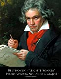 Beethoven - Leichte Sonata Piano Sonata No. 20 in G Major, Ludwig van Beethoven and L. Beethoven, 149970514X