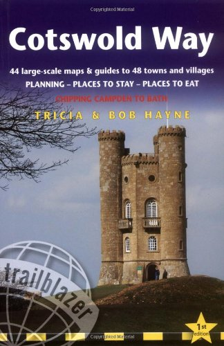 Cotswold Way: British Walking Guide: planning, places to stay, places to eat; includes 44 large-scale walking maps (Trailblazer Guides)
