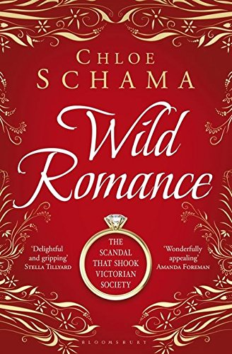 Wild Romance: The True Story of a Victorian Scandal PDF