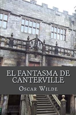 El fantasma de Canterville: Amazon.es: Wilde, Oscar: Libros