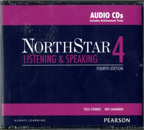 NorthStar Listening and Speaking 4 Classroom Audio CDs by Pearson Education ESL