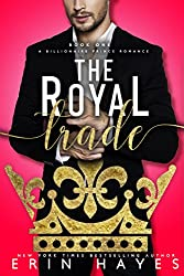 The Royal Trade: A Billionaire Prince Romance
