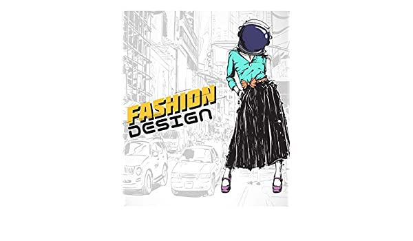 Fashion Design Best Helper For Fashion Designer Space Girl Volume 12 Murphy Mike 9781725000872 Amazon Com Books