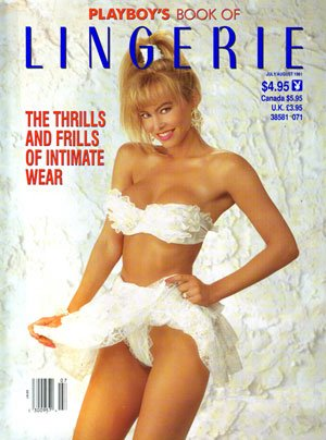 Playboy's Book of Lingerie July/August 1991 (Playboy Newsstand Specials)