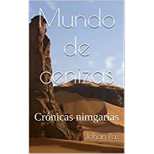 Mundo de cenizas: Crónicas nimgarias (Spanish Edition)