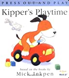 Kipper's Playtime, Mick Inkpen, 0152024212