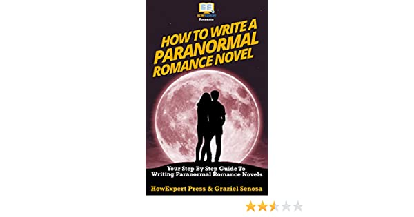 How to Write a Paranormal Romance Novel