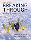 Breaking Through: College Reading, Deborah Deutsch Smith, LeeAnn Morris, 0205193242
