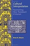 Cultural Intrepretation, Brian K. Blount, 0800628594