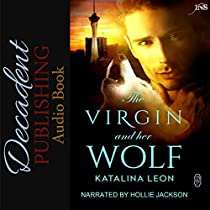 THE VIRGIN AND HER WOLF: ONE NIGHT STAND SERIES
