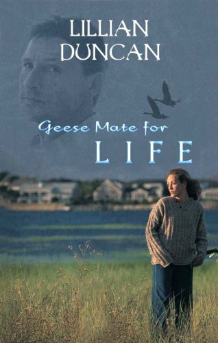 Book: Geese Mate For Life by Lillian Duncan