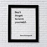 Don't forget to love yourself - Søren Kierkegaard - Floating Quote - Art Print - Self Confidence Courage Determination Morale Improvement Soren