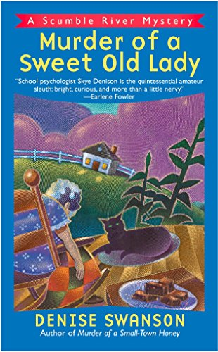 (Murder of a Sweet Old Lady (Scumble River Mysteries, Book 2))