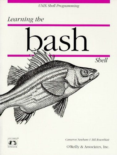 Learning the bash Shell (Nutshell Handbooks) by O'Reilly Media
