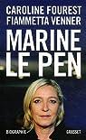 Marine le Pen par Caroline Fourest