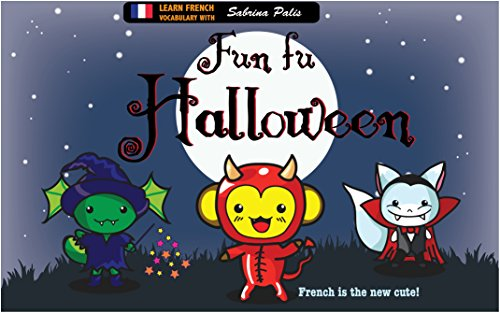 French Word For Halloween (Fun fu Halloween French: French vocabulary for children: cute French for)