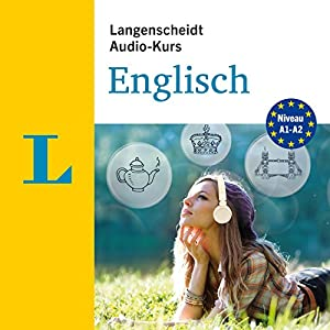 Langenscheidt Audio-Kurs Englisch: Niveau A1-A2 Hörbuch