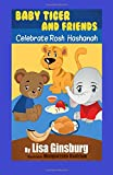 Baby Tiger and Friends Celebrate Rosh Hashanah, Lisa Ginsburg, 1499558201