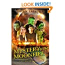 Mystery of the Moonfire: Book Two of the Spectraland Saga