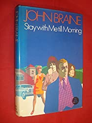 Stay with me Till Morning by John Braine