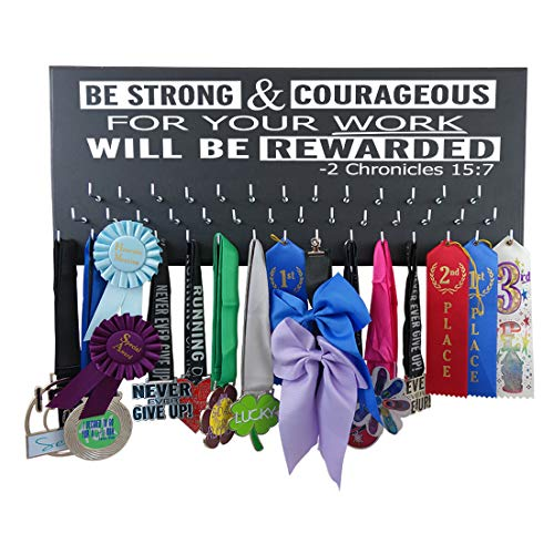 Running On The Wall-Gifts for Runners-Marathon Medal Display-Medal Rack for Running- Awards Hanger - Wall Mounted Holder-BE Strong and Courageous...-2 Chronicles 15:7