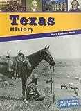 Texas History, Mary Dodson Wade, 1403426961