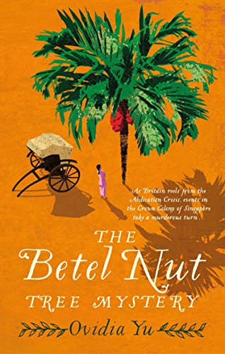 The Betel Nut Tree Mystery by [Yu, Ovidia]