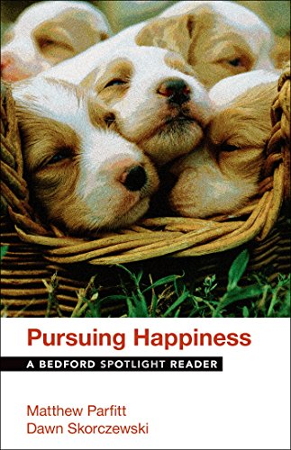 Pursuing Happiness: A Bedford Spotlight Reader