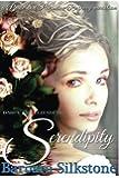 Darcy and Elizabeth Serendipity: A Pride and Prejudice Regency Variation