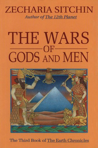 The Wars of Gods and Men - Book #3 of the Earth Chronicles