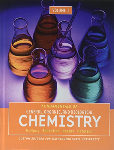 Fundamentals of General, Organic, and Biological, Chemistry Volume 1