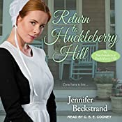 Return to Huckleberry Hill: Matchmakers of Huckleberry Hill Series, Book 7 | Jennifer Beckstrand