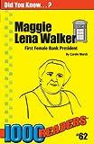 Maggie Lena Walker: First Female Bank President (62) (1000 Readers)
