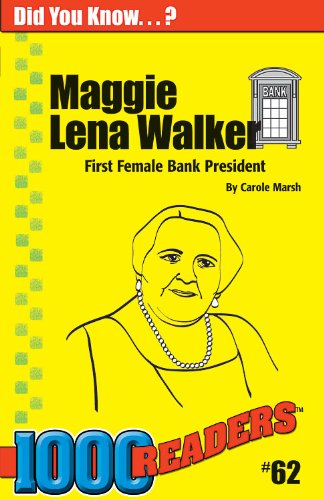 Maggie Lena Walker  First Female Bank President  62   1000 Readers