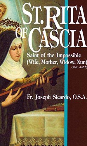 St. Rita of Cascia: Saint of the Impossible (Prayer To St Rita Of The Impossible)