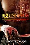 Beginnings, S. Twigg, 1490462554